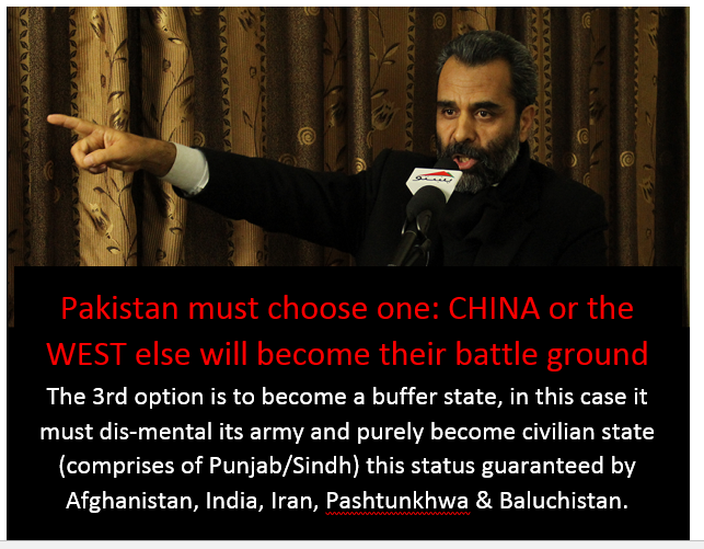 Pakistan must choose one: CHINA or the WEST else will become their battle ground